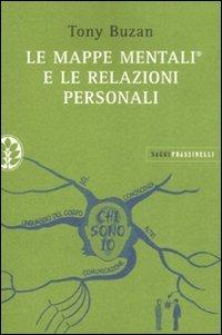 Le Mappe Mentali e le Relazioni Personali