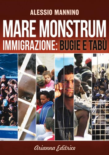 Mare Monstrum - Immigrazione: Bugie e Tabù (eBook)