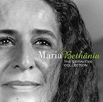 Maria Bethania - The Definitive Collection