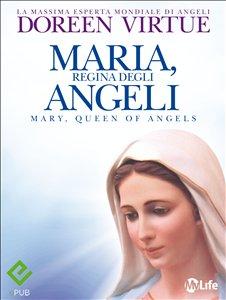 Maria, Regina degli Angeli (eBook)