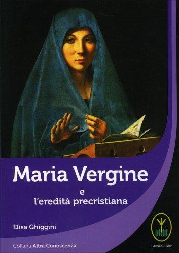 Maria Vergine e l'Eredità Precristiana