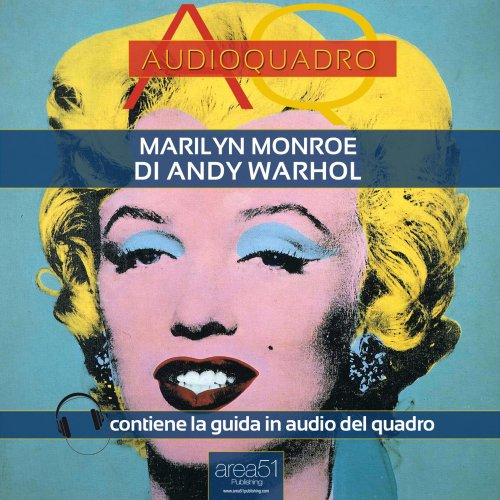 Marilyn di Andy Warhol (Audiolibro Mp3)