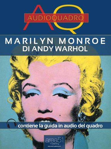 Marilyn Monroe di Andy Warhol (eBook)