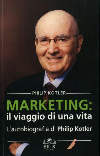 Marketing: il Viaggio di una Vita