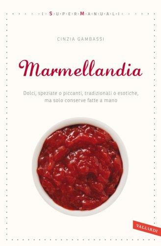 Marmellandia (eBook)