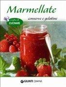 Marmellate, Conserve e Gelatine (eBook)