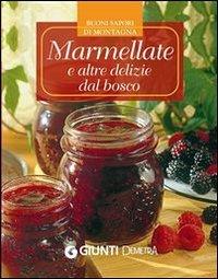 Marmellate e Altre Delizie dal Bosco (eBook)