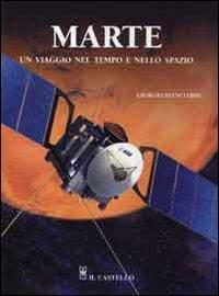 Marte: un Viaggio nel Tempo e nello Spazio