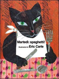Martedì: Spaghetti!
