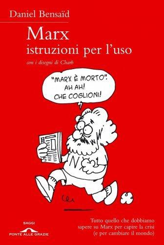 Marx, Istruzioni per l'Uso (eBook)