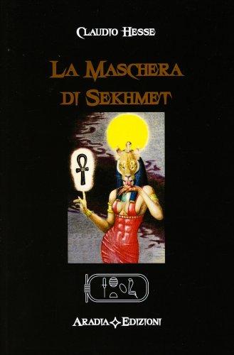 La Maschera di Sekhmet