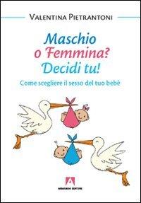 Maschio o Femmina? Decidi Tu!