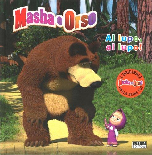 Masha e Orso - Al Lupo, Al Lupo!
