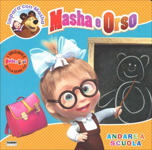 Masha e Orso - Andare a Scuola