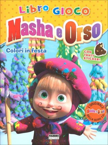 Masha e Orso - Colori in Festa