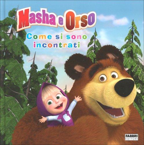 Masha e Orso -  Come si Sono Incontrati