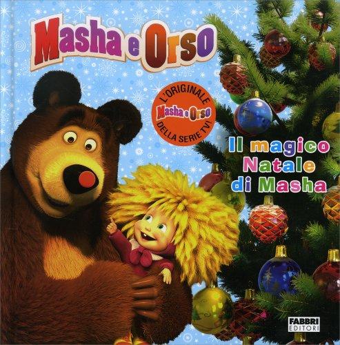 Masha e Orso - Il Magico Natale di Masha