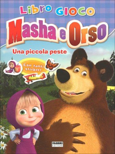 Masha e Orso - Una Piccola Peste
