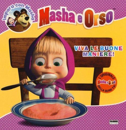 Masha e Orso - Viva le Buone Maniere!