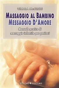 Massaggio al Bambino, Messaggio d'Amore (eBook)