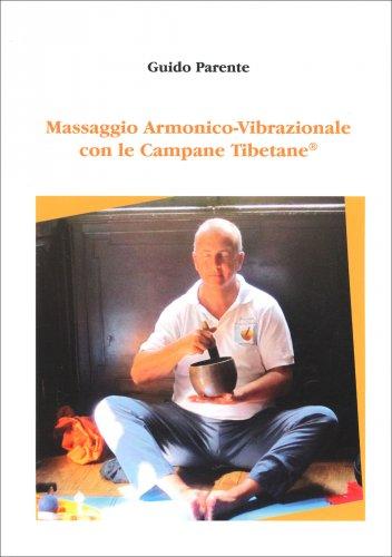 Massaggio Armonico-Vibrazionale con le Campane Tibetane