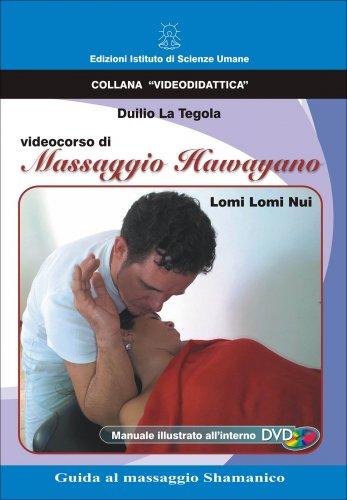 Videocorso di Massaggio Hawaiano Lomi Lomi Nui - DVD