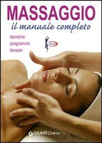 Massaggio: Il Manuale Completo