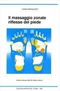 Il Massaggio Zonale Riflesso del Piede