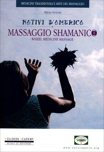 Nativi d'America e Massaggio Shamanico