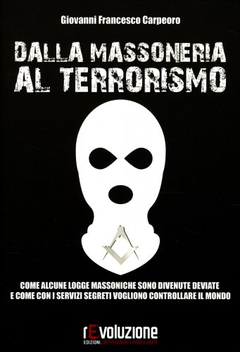 Dalla Massoneria al Terrorismo
