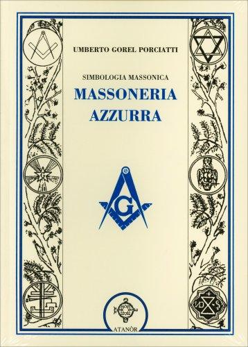 Simbologia Massonica - Massoneria Azzurra
