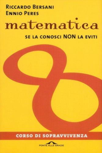 Matematica - Corso di Sopravvivenza (eBook)