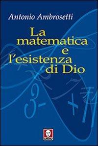 La Matematica e l'Esistenza di Dio