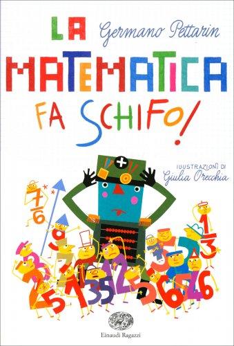 La Matematica Fa Schifo!