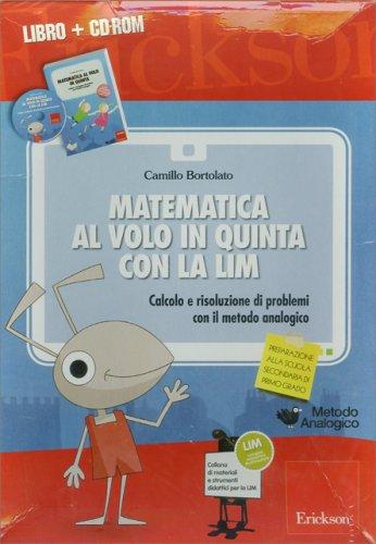 Matematica al Volo in Quinta con la Lim
