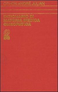 Dizionario di Materia Medica Omeopatica - vol. 1