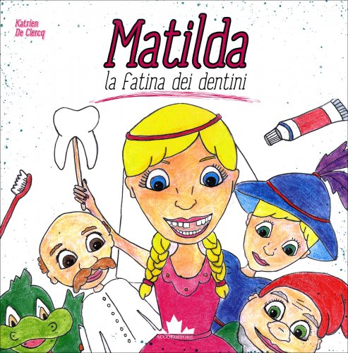 Matilda la Fatina dei Dentini