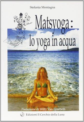 Matsyoga: lo Yoga in Acqua