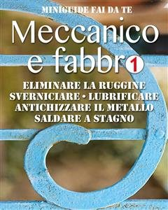 Meccanico e Fabbro - 1 (eBook)