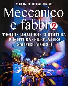 Meccanico e Fabbro - 2 (eBook)
