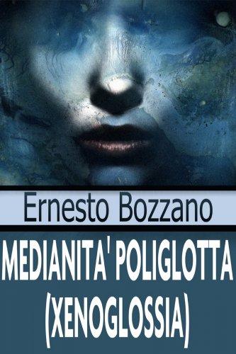 Medianità Poliglotta (Xenoglossia) - eBook