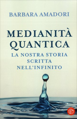 Medianità Quantica