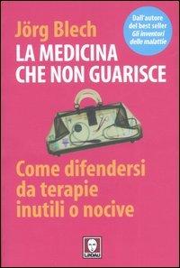 La Medicina che Non Guarisce