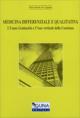 Medicina Differenziale e Qualitativa