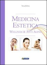 Medicina Estetica - Wellness & Anti Aging