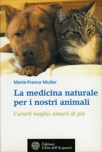 La Medicina Naturale per i Nostri Animali
