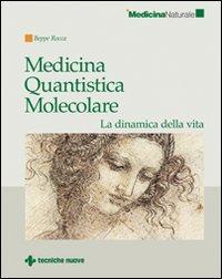 Medicina Quantistica Molecolare