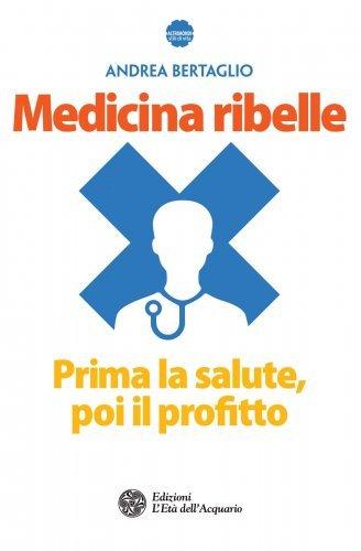 Medicina Ribelle (eBook)