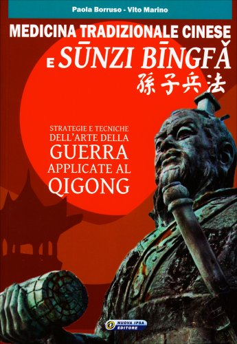 Medicina Tradizionale Cinese e Sunzi Bingfa