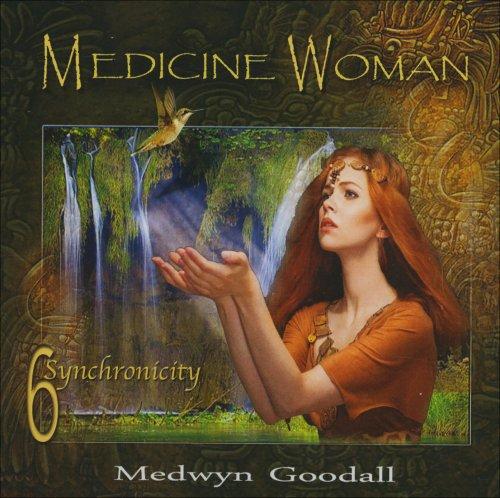 Medicine Woman 6 - Sinchronicity